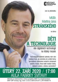 MUDr. Martin Jan Stránský: Děti a technologie