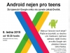 Android nejen pro teenagery