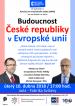 Budoucnost České republiky v Evropské unii